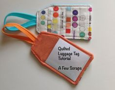 Quilted Luggage Tag tutorial - A Few Scraps