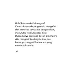 Bolehkah aku egois ? Sarcastic Quotes, Sad Quotes, Daily Quotes, Quotes To Live By, Love Quotes, Inspirational Quotes, Exhausted Quotes, Cinta Quotes, Quotes Galau