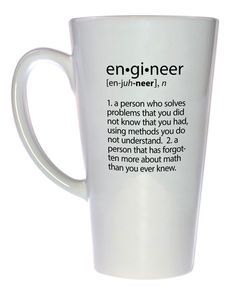 Engineer Definition Tall  Coffee or Tea Mug, Latte Size