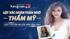 Thẩm mỹ viện Kangnam - Thay đổi chân dung - Trần Nguyễn Kim Anh.  Xem chi tiết: https://www.youtube.com/watch?v=XffZYu7wBHM