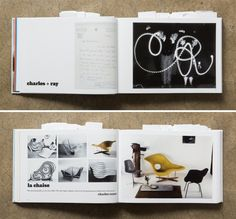 """""""Eventually everything connects – people, ideas, objects. The quality of the connections is the key to quality, per se."""" – Charles Eames From Natalie's On Design conversation on Ray and Charles Eames, here's a brief history of the designers and their work."""