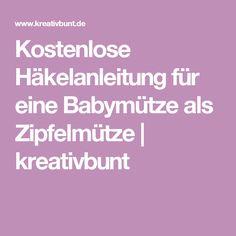 Kostenlose Häkelanleitung für eine Babymütze als Zipfelmütze | kreativbunt
