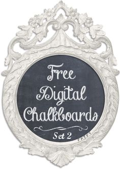 Shabby Digital Chalkboard Free Printable...these are so sweet and come with color choices, love these!