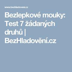 Bezlepkové mouky: Test 7 žádaných druhů   BezHladovění.cz