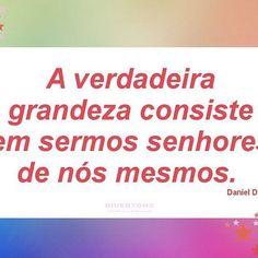 Bom dia! Não tente ser o que você não é! Uma semana com muitas realizações pra você! Acesse http://loja.divertons.com.br/ #bomdia #inspiração #frases #verdadeira #grandeza #criativo #artesanal