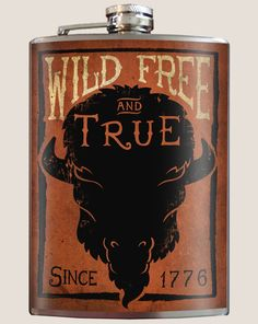The Wild, Free & True flask is a custom stainless steel hip flask designed to express your true nature created by  artists Trixie and Milo. Printed on a high quality vinyl label that is completely water proof and then laminated under a high-gloss finish to protect and enhance the artwork, this flask is high quality and made to last. It is slim enough to fit in your hip pocket or purse and makes the perfect birthday, anniversary, wedding, bridesmaid or groomsman gift. Made in America!