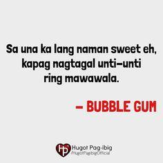 Ano masaket? Labyu Tagalog Quotes Hugot Funny, Pinoy Quotes, Tagalog Love Quotes, Hurt Quotes, Wise Quotes, Pinoy Jokes Tagalog, Filipino Funny, Patama Quotes, Hugot Lines