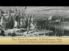 The First Crusade: A Defensive War - YouTube