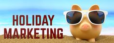 What you should know before planning the PERFECT Holiday Marketing Campaign Check now!