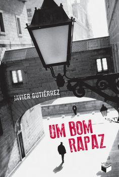 """""""Um bom rapaz"""", de Javier Gutiérrez."""