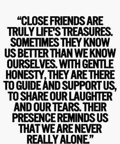 Close friends are