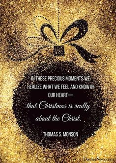 President Thomas S. Monson | 'A time for remembering the Son of God': 26 Christmas quotes from LDS leaders | Deseret News
