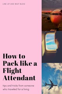 courtney west: How to Pack Like a Flight Attendant