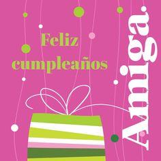 Feliz cumpleaños amiga, regalo