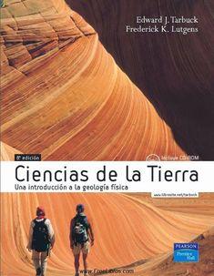 Ciencias de la tierra Tarbuck Geologia Fsica/8va. Edicion