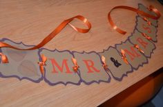 Mr & Mrs. banner available at https://www.facebook.com/ajs.craft.creations