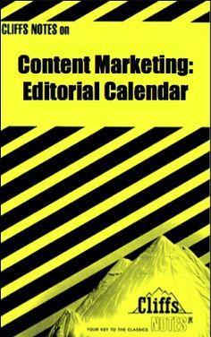 Cliff Notes Content Marketing Editorial Calendar