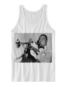LOUIS ARMSTRONG TANK TOP FAN006  Color: White Sizes: xs-XL (Anything 2X & over requires additional pricing)   PLEASE READ:   Made with 100% cotton. Digitally printed with Direct To Garment technology (DTG). Uses eco friendly water based ink.   THERE IS A SIZING CHART LISTED IN THE PRODUC...