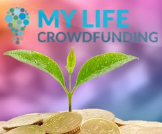 My Life Crowdfunding