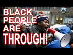 IT'S OFFICAL! BLACK PEOPLE ARE THROUGH!