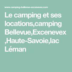 Le camping et ses locations,camping Bellevue,Excenevex,Haute-Savoie,lac Léman