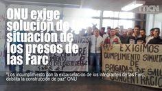"""#ONU exige solución de la situación de los presos de las #Farc """"Los incumplimiento con la excarcelación de los integrantes de las Farc, debilita la construcción de paz"""" ONU"""
