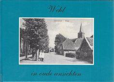Wehl in oude ansichten 1990 Hardcover Dutch Language Text
