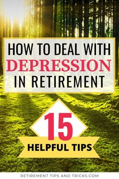 If you feel depressed in retirement, you're probably wondering how you can deal with depression? Retirement Strategies, Retirement Advice, Early Retirement, Retirement Planning, Dealing With Depression, Feeling Depressed, Depression Symptoms, Financial Tips, Life Purpose