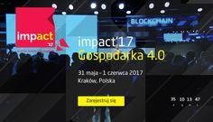 Jedyne wydarzenie w regionie CEE w całości poświęcone gospodarce przyszłości. Impact to praktyczne podejście do tematu szans... CEE IMPACT 2017