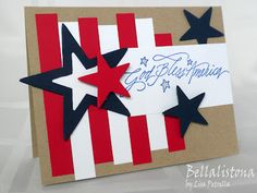 handmade Fourth of July card fromBellalistona: God Bless America ... like the bold graphic look of the red and white strips and the red, white and blue stars ... on kraft ... luv it!!