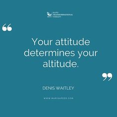 """Reposting @marisapeertherapy: """"Your attitude determines your altitude"""" -  Denis Waitley. . . . . . . . . . . . . . . . . #inspiration #inspired #inspirationalquotes #quotes #quote #wellness #wellbeing #healthymind #fridaynight #meditation #mindbodysoul #mindfulness #fridaymotivation #friyay #quotestoliveby #fridayvibes #successquotes #motivationalquotes #positivequotes #wordstoliveby #onelife #takeaction #thetimeisnow #positivemind #inspireothers #rapidtransformationaltherapy…"""