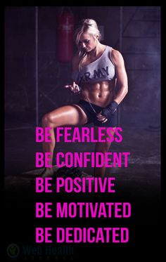 Be fearless, Be confident, Be positive, Be motivated and Be dedicated. : #crossfit