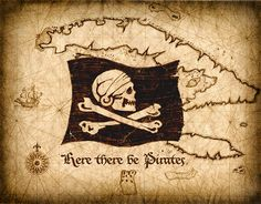 Here There Be Pirates Map Art  Jolly Rogers  Pirate Flag
