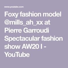 Foxy fashion model at Pierre Garroudi Spectacular fashion show I Fashion Models, Fashion Show, Social Media, Youtube, Runway Fashion, Modeling, Social Networks, Fashion, Youtubers