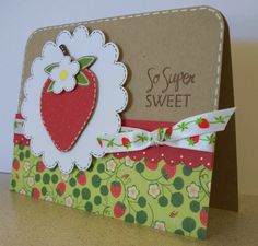 Hello and HAPPY SATURDAY! This card was born because of the ADORABLE vintage Strawberry Shortcake ribbon my Aunt Linda gave me. SO CUTE!!...