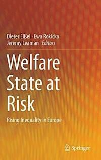 Welfare state at risk : rising inequality in europe.  Springer, 2014.