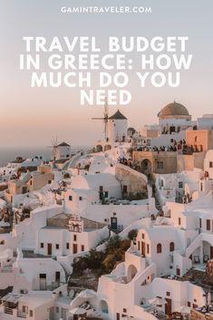 Budget Travel in Greece and how much do you need per day to travel in Greece #greece #visitgreece #thessaloniki #athens #santorini #mykonos #meteora #visitathens via @gamintraveler