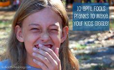 10 April Fools Pranks to make your kids giggle.