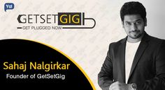 Interview with Sahaj Nalgirkar, Founder of GetSetGig - Read about this startup whose music hobby turned him into an entrepreneur.