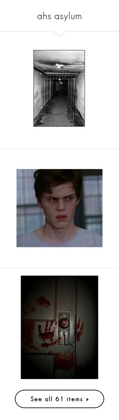 """""""ahs asylum"""" by logastellus ❤ liked on Polyvore featuring americanhorrorstory, ahs, asylum, evan peters, boys, pictures, backgrounds, blood, images and photos"""
