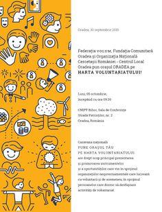 Fundaţia Comunitară Oradea şi Organizaţia Naţională Cercetaşii României – Centrul local Oradea vor să pună oraşul Oradea pe Harta Voluntariatului, aşa că organizează împreună cu Federaţia VOLUM (adică federaţia organizaţiilor care sprijină dezvoltarea voluntariatului în România) în data de 05 octombrie.