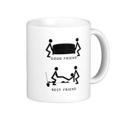 good friend best friend classic white coffee mug Friends Coffee Mug, Best Coffee Mugs, White Coffee Mugs, Funny Coffee Mugs, Funny Mugs, Coffee Cups, Stupid Funny Memes, Funny Relatable Memes, Best Friend Quotes Funny