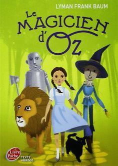 J'ai lu & J'adore: Le magicien d'Oz, de Lyman Frank Baum