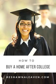 How to buy a home after college?