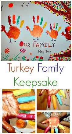 Turkey Family Keepsake #Thanksgiving - adorable, though my kids would never let me get their hands this messy.