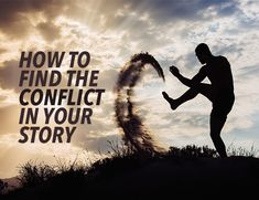 One of the greatest challenges of writing better stories is knowing exactly which scenes to write. The best scenes focus on the core elements of conflict — which means before you can write amazing scenes, you have to find the conflict in a story.