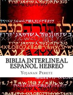 Biblia Interlineal Español Hebreo: Para Leer En Hebreo (Shemot-Exodo ) (Volume 2) (Spanish Edition)