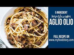 15 Minute Mushroom Spaghetti Aglio Olio | My Food Story