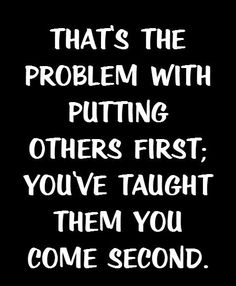 Putting Others First Struggle Quotes