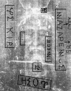 "A Vatican scholar claims to have deciphered the death certificate imprinted on the Shroud.  She says she has reconstructed it from fragments of Greek and Latin and it reads ""Jesus"",  ""Nazarene"",  ""Taken down in the early evening""  ""to death""  ""I execute"".  This stunning finding is one more nail in the coffin of doubt concerning the authenticity of the Shroud of Turin."
